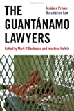 The Guantanamo Lawyers, , 0814737366