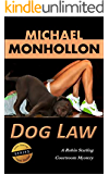 Dog Law: A Robin Starling Courtroom Mystery (Robin Starling Legal Thriller Series Book 3)
