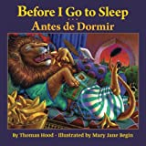 Before I Go to Sleep / Antes de Dormir: Babl Children's Books in Portuguese and English