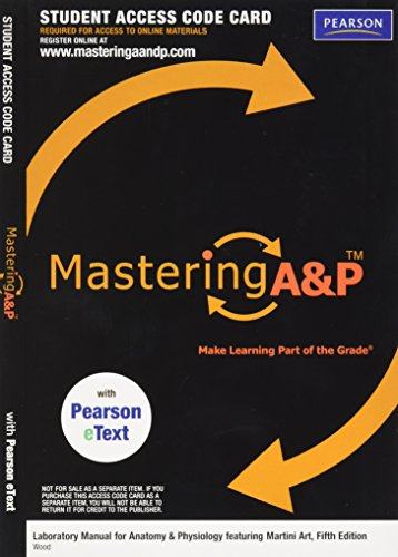 MasteringA&P with Pearson Etext -- Valuepack Access Card -- for Laboratory Manual for Anatomy & Physiology Featu