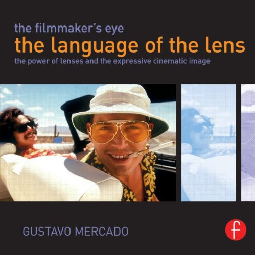 Pdf Entertainment The Filmmaker's Eye: The Language of the Lens: The Power of Lenses and the Expressive Cinematic Image