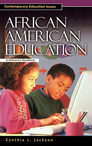 - African American Education: A Reference Handbook