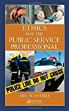 img - for Ethics for the Public Service Professional by Aric W. Dutelle M. F. S. (2011-03-22) book / textbook / text book
