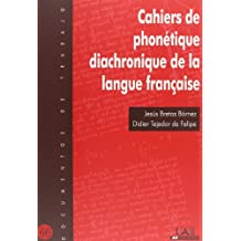 Cahiers de phonotique diachronique de la langue française (Documentos de trabajo)