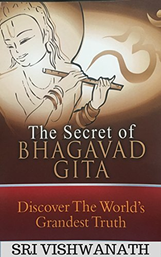 Amazon the secret of bhagavad gita discover the worlds the secret of bhagavad gita discover the worlds grandest truth by vishwanath fandeluxe Image collections
