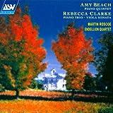 Beach: Piano Quintet / Clarke: Piano Trio; Viola Sonata