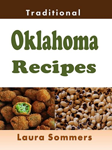 Traditional Oklahoma Recipes by Laura Sommers