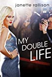 My Double Life by  Janette Rallison in stock, buy online here