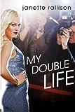 My Double Life, Janette Rallison, 0399252622