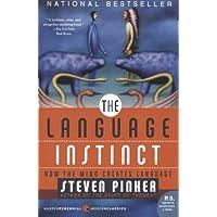 The Language Instinct: How the Mind Creates Language