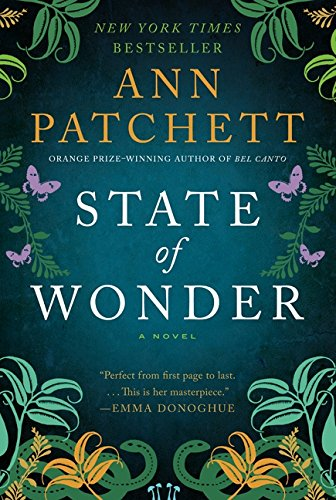 Book cover from State of Wonder: A Novel by Ann Patchett