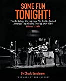 Some Fun Tonight Volume 1: The Backstage Story Of How The Beatles Rocked America