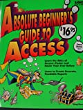 Absolute Beginner's Guide to Access, Perry, Greg M., 0672303663