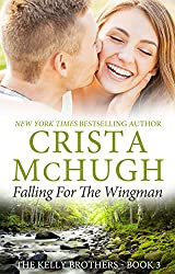 Falling for the Wingman (The Kelly Brothers, Book 3) (English Edition)