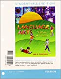 Language Arts : Patterns of Practice, Student Value Edition, Tompkins, Gail E., 0132892995