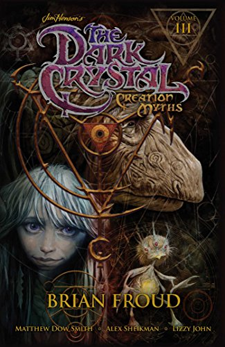 - Jim Henson's The Dark Crystal: Creation Myths Vol. 3 (3)