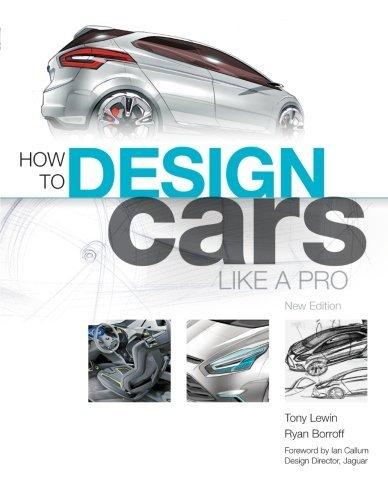 How to Design Cars Like a Pro [Tony Lewin - Ryan Borroff] (Tapa Blanda)