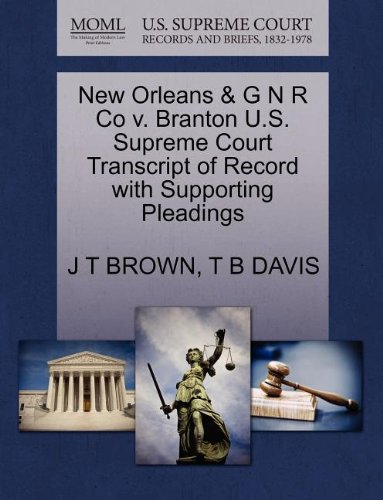 New Orleans & G N R Co v. Branton U.S. Supreme Court Transcript of Record with Supporting Pleadings
