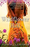 """Wildflower Hill"" av Kimberley Freeman"