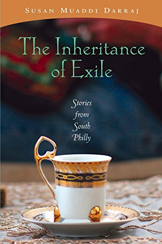 The Inheritance of Exile: Stories from South Philly
