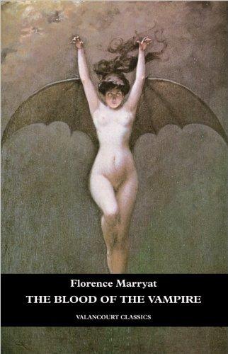 The Blood of the Vampire (Valancourt Classics)