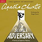 The Secret Adversary : A Tommy and Tuppence Mystery | Agatha Christie