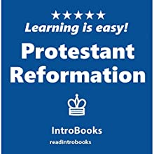 Protestant Reformation Audiobook by IntroBooks Narrated by Andrea Giordani