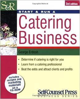 Start /& Run a Catering Business