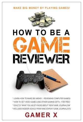 How to Be a Game Reviewer: Play Games and Make Money!