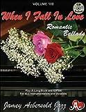 Volume 110 - When I Fall in Love - Romantic Ballads, , 1562241486