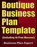 img - for Boutique Business Plan Template (Including 10 Free Bonuses) book / textbook / text book
