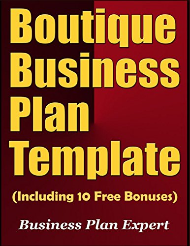 Boutique Business Plan Template (Including 10 Free Bonuses)