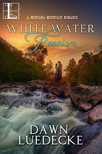 White Water Passion (A Montana Mountain Romance) cover