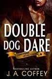 DOUBLE DOG DARE: Mack and Allison - Friends to Lovers (Southern Seductions Book 4)