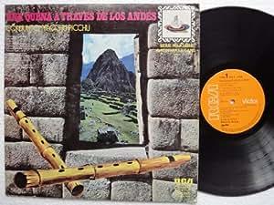 Una Quena A Traves De Los Andes [Vinyl] Conjunto Macchu Picchu