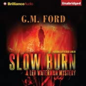 Slow Burn: A Leo Waterman Mystery, Book 4 | G. M. Ford