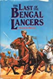 The Last of the Bengal Lancers, Francis Ingall, 0891412034