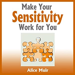 Make Your Sensitivity Work for You Audiobook
