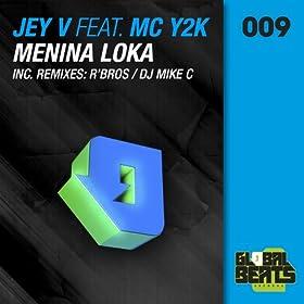 menina loka r bros smash mix jey v mc y2k r bros from the album menina