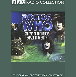 Doctor Who: Genesis of the Daleks & Exploration Earth Radio/TV Program