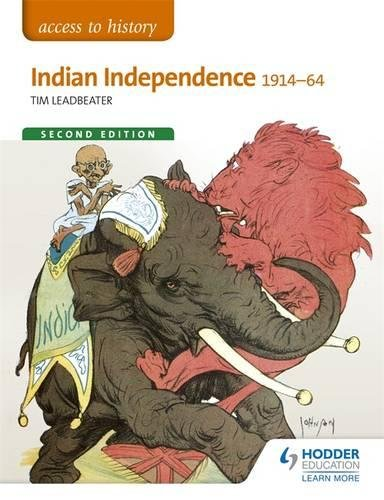 Indian Independence 1914-64 (Access to History)