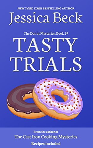Tasty Trials (The Donut Mysteries Book 29)