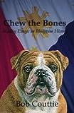Chew the Bones: Maddog Essays on Philippine History