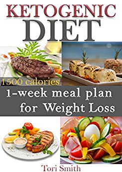 Ketogenic Diet: 1-week meal plan for Weight Loss 1500 ...
