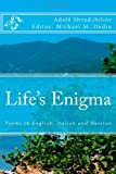 Life's Enigma, Michael Dediu and Adolf Shvedchikov, 1477417354