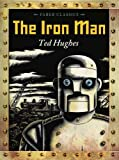 By Ted Hughes - The Iron Man (Faber Classics)