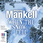 When the Snow Fell | Henning Mankell
