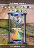 img - for ALIMENTACION PALEOLITICA EN EL SIGLO XXI book / textbook / text book