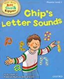 Oxford Reading Tree Read With Biff, Chip, and Kipper: Phonics: Level 1. Chip's Letter Sounds