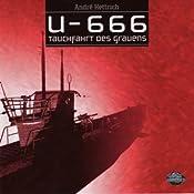 Tauchfahrt des Grauens (U666, Folge 1) | André Hettrich